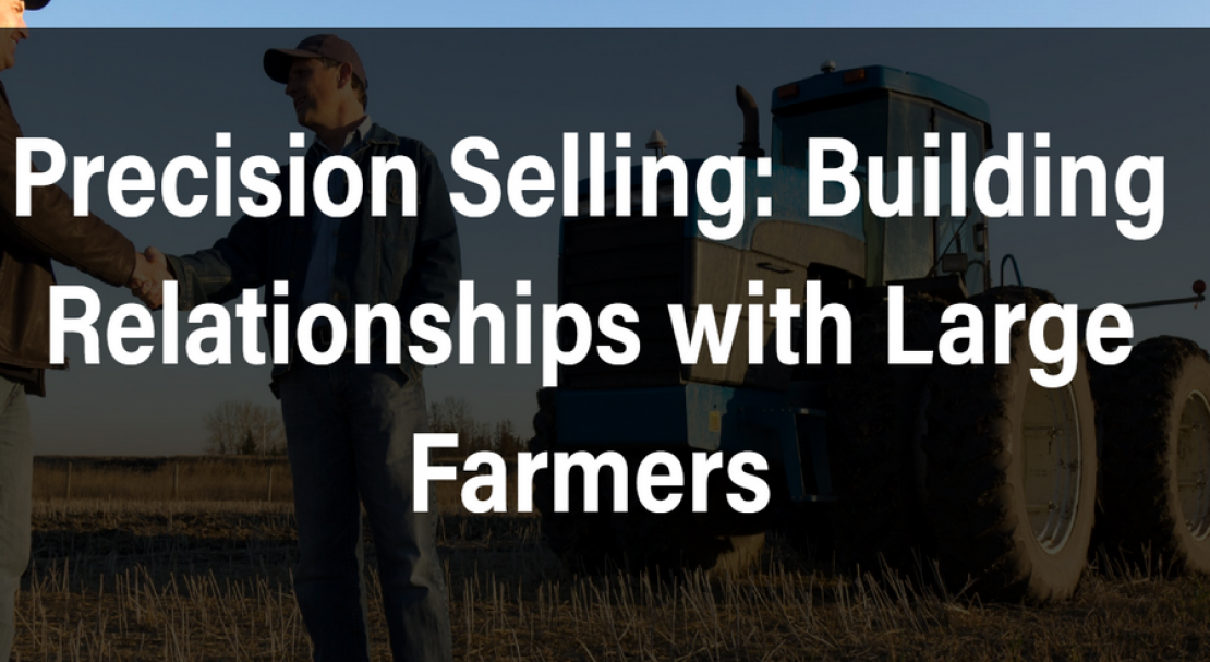 Precision Selling with Large Farmers